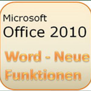 MS Office 2010-Neue Funktionen